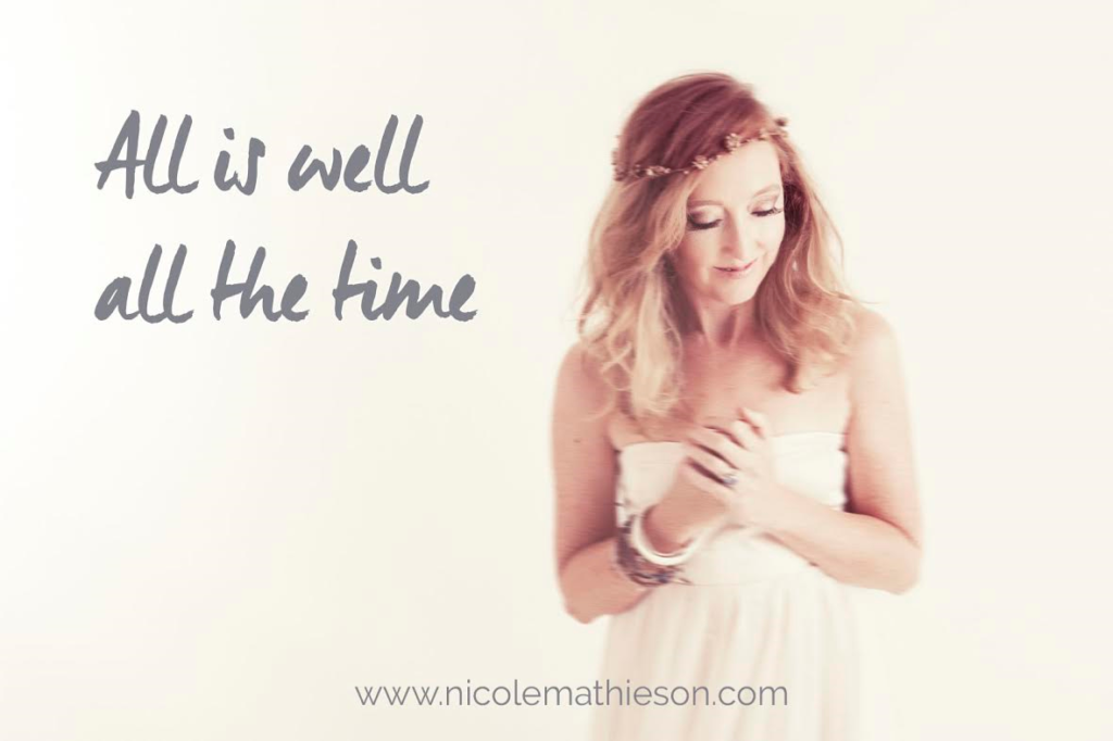 all is well all the time