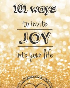 101-ways-to-invite-joy-pic